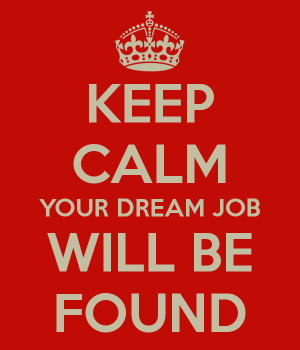 keep-calm-your-dream-job-will-be-found